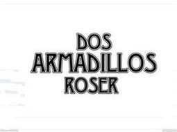DOS ARMADILLOS ROSER