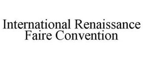 INTERNATIONAL RENAISSANCE FAIRE CONVENTION