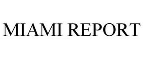 MIAMI REPORT