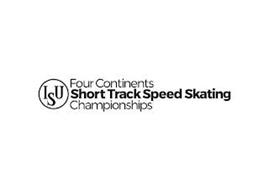 ISU FOUR CONTINENTS SHORT TRACK SPEED SKATING CHAMPIONSHIPS