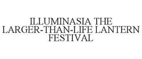 ILLUMINASIA THE LARGER-THAN-LIFE LANTERN FESTIVAL
