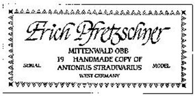 ERICH PFRETZSCHNER MITTENWALD OBB.  19 HANDMADE COPY OF ANTONIUS STRADIVARIUS WEST GERMANY