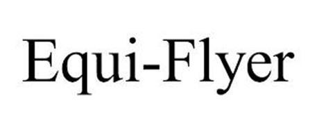 EQUI-FLYER