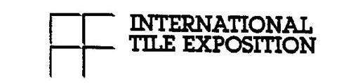 INTERNATIONAL TILE EXPOSITION