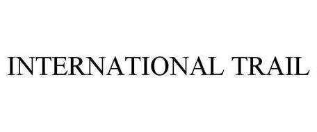 INTERNATIONAL TRAIL