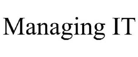 MANAGING IT