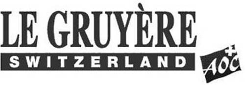 LE GRUYÈRE SWITZERLAND AOC