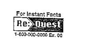 RE: QUEST FOR INSTANT FACTS 1-800-000-0000 EX. 00