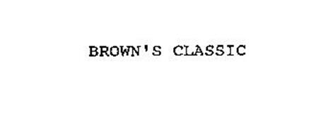 BROWN'S CLASSIC