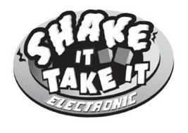 SHAKE IT TAKE IT ELECTRONIC