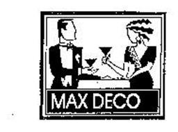 MAX DECO