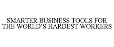 SMARTER BUSINESS TOOLS FOR THE WORLD'S HARDEST WORKERS