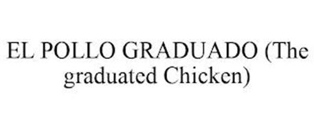 EL POLLO GRADUADO (THE GRADUATED CHICKEN)