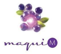 MAQUI M