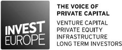 INVEST EUROPE THE VOICE OF PRIVATE CAPITAL
