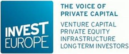 INVEST EUROPE THE VOICE OF PRIVATE CAPITAL VENTURE CAPITAL PRIVATE EQUITY INFRASTRUCTURE LONG TERM INVESTORS