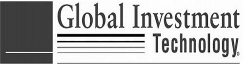 GLOBAL INVESTMENT TECHNOLOGY