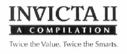 INVICTA IIA COMPILATION TWICE THE VALUE. TWICE THE SMARTS.