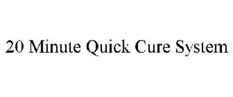 20 MINUTE QUICK CURE SYSTEM