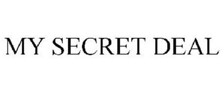 MY SECRET DEAL