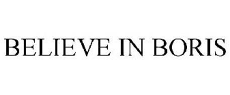 BELIEVE IN BORIS