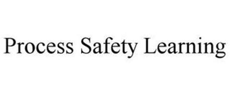 PROCESS SAFETY LEARNING