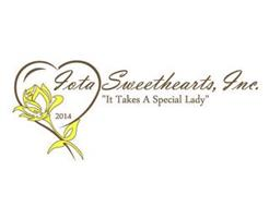 "IOTA SWEETHEARTS, INC. 2014 ""IT TAKES A SPECIAL LADY"""