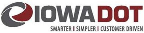 IOWA DOT SMARTER | SIMPLER | CUSTOMER DRIVEN