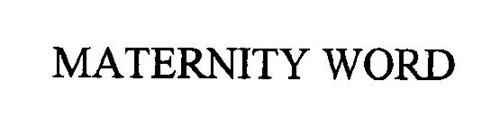 MATERNITY WORD