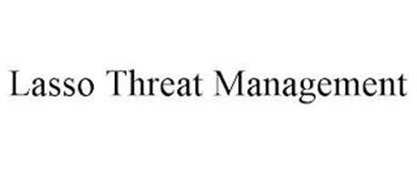 LASSO THREAT MANAGEMENT