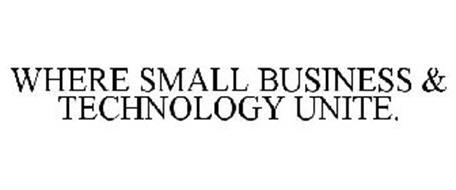 WHERE SMALL BUSINESS & TECHNOLOGY UNITE.