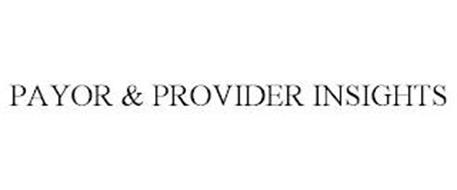 PAYOR & PROVIDER INSIGHTS