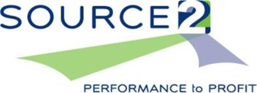 SOURCE 2 PERFORMANCE TO PROFIT