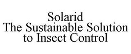 SOLARID THE SUSTAINABLE SOLUTION TO INSECT CONTROL