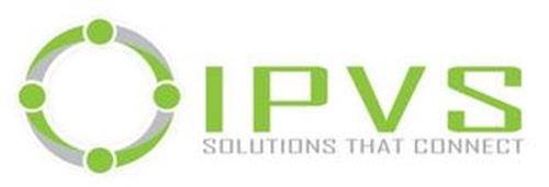 IPVS SOLUTIONS THAT CONNECT
