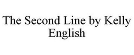 THE SECOND LINE BY KELLY ENGLISH