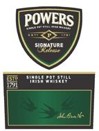 POWERS SINGLE POT STILL IRISH WHISKEY ESTD. P 1791 SIGNATURE RELEASE SINGLE POT STILL IRISH WHISKEY JOHN POWER AND SON