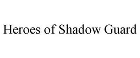 HEROES OF SHADOW GUARD