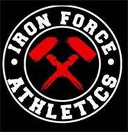 IRON FORCE · ATHLETICS ·