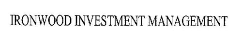 IRONWOOD INVESTMENT MANAGEMENT