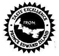TASTE EXCELLENCE FROM PRINCE EDWARD ISLAND