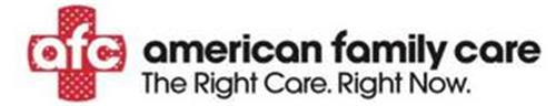 AFC AMERICAN FAMILY CARE THE RIGHT CARERIGHT NOW