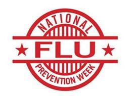 NATIONAL FLU PREVENTION WEEK