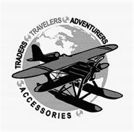 TRADERS TRAVELERS ADVENTURERS ACCESSORIES