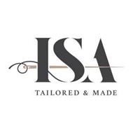 ISA TAILORED & MADE