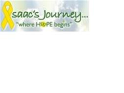 """ISAAC'S JOURNEY... """"WHERE HOPE BEGINS"""""""