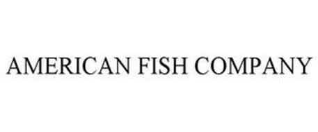 AMERICAN FISH COMPANY