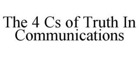 THE 4 CS OF TRUTH IN COMMUNICATIONS