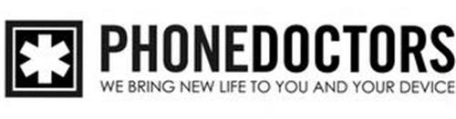 * PHONEDOCTORS WE BRING NEW LIFE TO YOUAND YOUR DEVICE