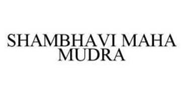 SHAMBHAVI MAHA MUDRA